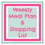 Weekly Meal Plan & Shopping List